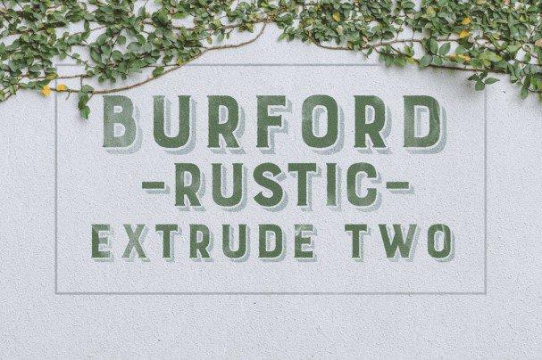 Burford Rustic Extrude Two шрифт скачать бесплатно