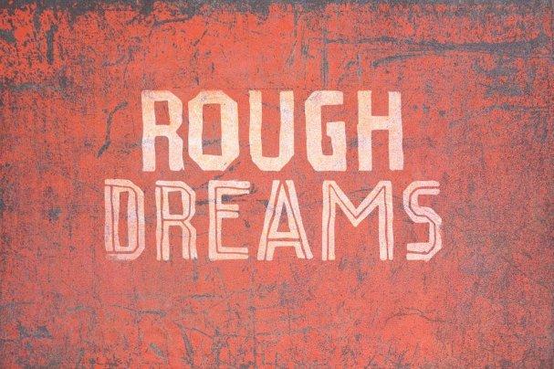 Rough Dreams шрифт скачать бесплатно