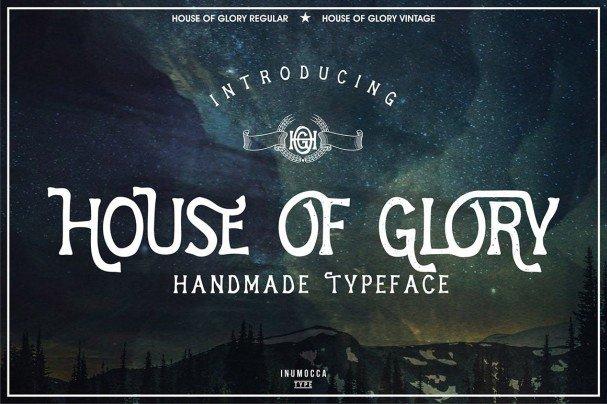 House Of Glory шрифт скачать бесплатно