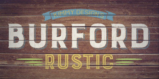 Burford Rustic Extrude One шрифт скачать бесплатно
