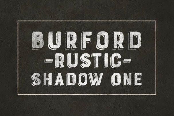 Burford Rustic Shadow One A шрифт скачать бесплатно