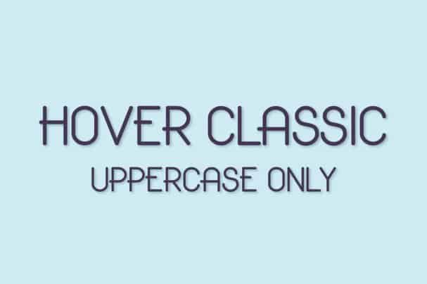 Hover Classic Uppercase Only Font шрифт скачать бесплатно