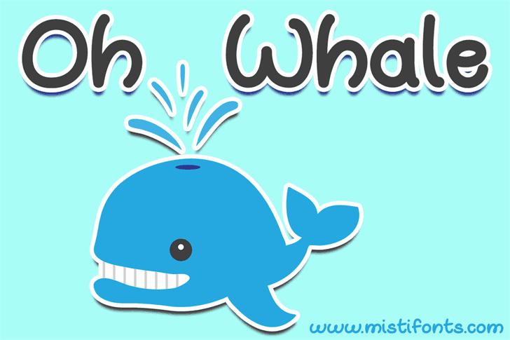 Oh Whale шрифт скачать бесплатно