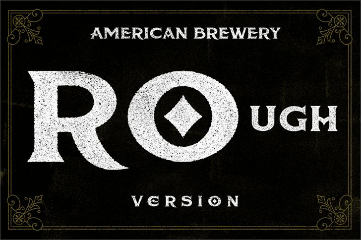 American Brewery Rough шрифт скачать бесплатно