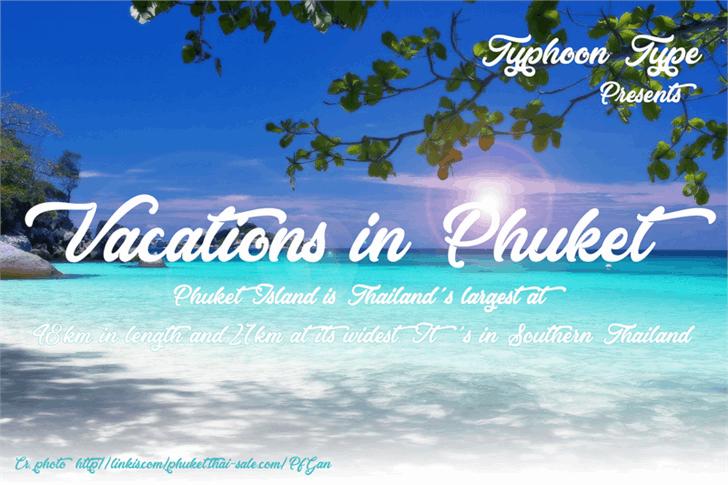Vacations in Phuket шрифт скачать бесплатно