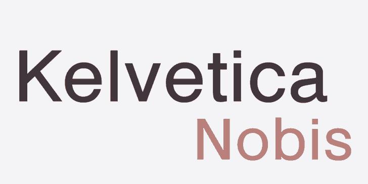 Kelvetica Nobis шрифт скачать бесплатно