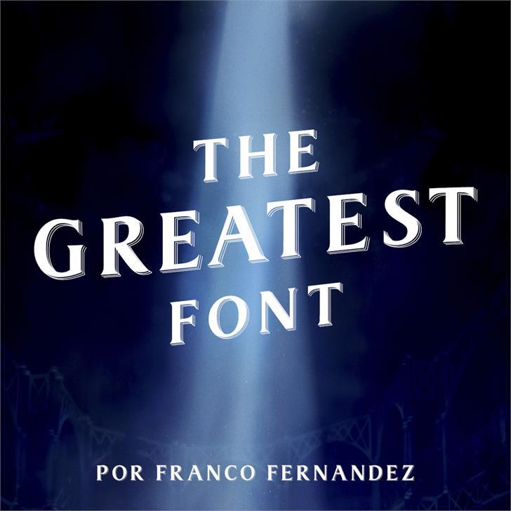 The Greatest шрифт скачать бесплатно