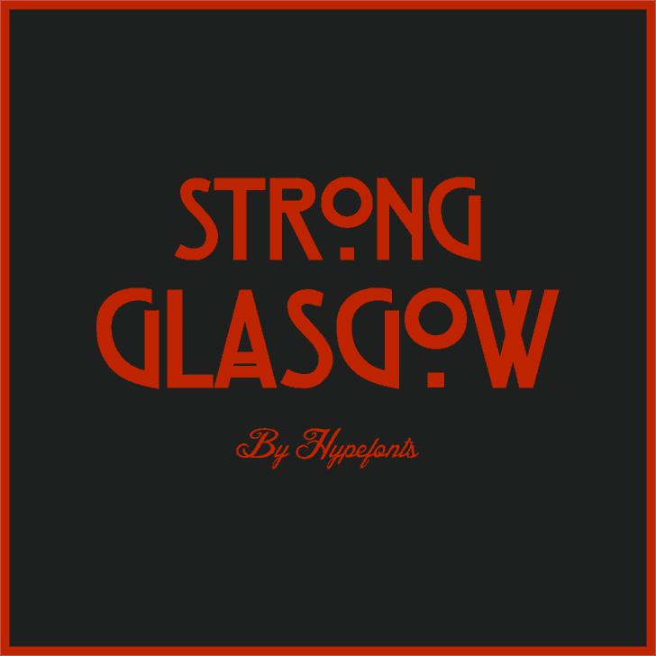 Strong Glasgow шрифт скачать бесплатно